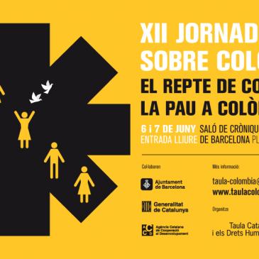 XII JORNADAS SOBRE COLOMBIA: EL RETO DE CONSTRUIR LA PAZ EN COLOMBIA