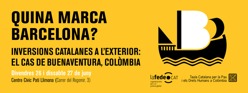 JORNADES: QUINA MARCA BARCELONA? Inversions catalanes a l'exterior: EL CAS DE BUENAVENTURA, COLÒMBIA
